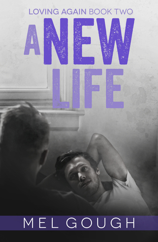 A New Life (Loving Again #2)