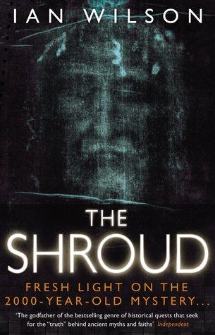 The Shroud by Ian Wilson