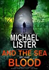 And the Sea Became Blood (John Jordan Mystery #21)