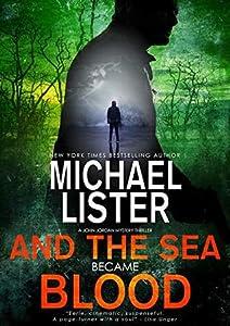And the Sea Became Blood (John Jordan Mystery #21)