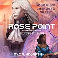 Rose Point (Her Instruments, #2)
