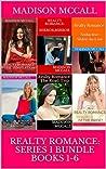 Realty Romance: Series 1 Bundle Books 1-6 (Realty Romance)