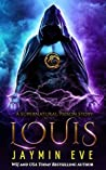 Louis (Supernatural Prison Story #3)