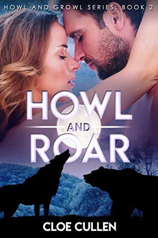 Howl And Roar (Howl And Growl, #2)
