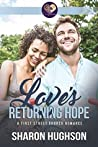 Love's Returning Hope (Texas Homecoming #2)