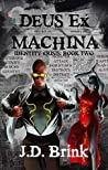 Deus Ex Machina (Identity Crisis Book 2)