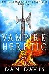 Vampire Heretic (The Immortal Knight Chronicles #5)