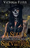 A Soul's Salvation (The Voodoo Revival #4)