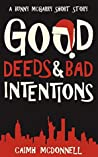 Good Deeds and Bad Intentions (McGarry Stateside #1.5)