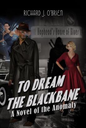 To Dream the Blackbane