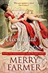 The Accidental Mistress (When the Wallflowers Were Wicked, #1)