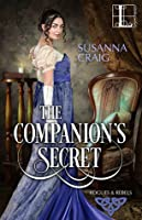 The Companion's Secret (Rogues and Rebels, #1)