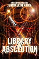 Library of Absolution (Legacy of the Book Mesmer 1)