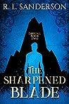 The Sharpened Blade (Darkfall #2)