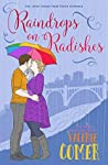 Raindrops on Radishes (Urban Farm Fresh Romance #6)