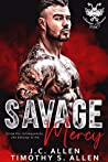 Savage Mercy (Savage Saviors MC, #1)