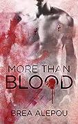 More Than Blood (Blood #1)
