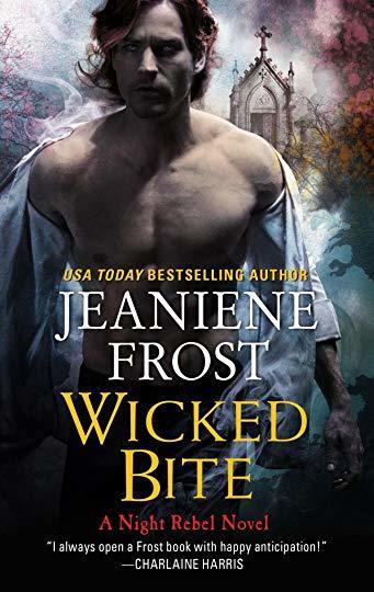 Wicked Bite (Night Rebel) - Jeaniene Frost
