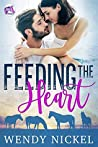 Feeding the Heart (Serenity Stables Book 1): Falling in love over the healing of a horse.