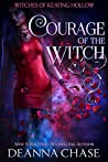 Courage of the Witch (Witches of Keating Hollow, #5)