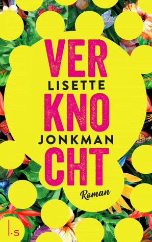 Verknocht by Lisette Jonkman