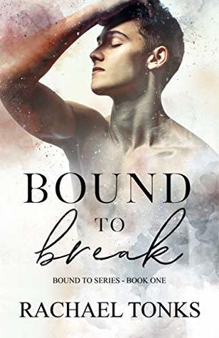 Bound to Break (Bound To #1)