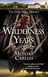 The Wilderness Years (The Dark Pool Trilogy Book 3)