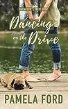 Dancing on the Drive (The Bachelor Next Door, #2)