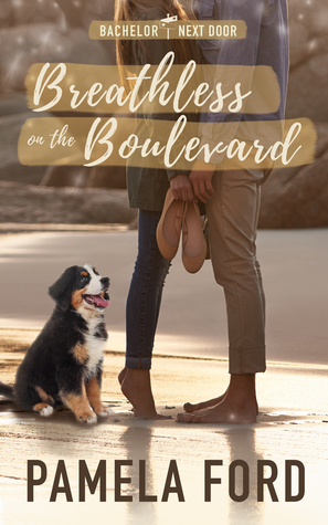 Breathless on the Boulevard: The Bachelor Next Door, book 3