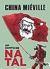 Um conto de Natal by China Miéville