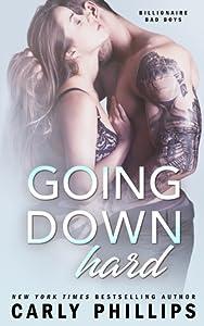 Going Down Hard (Billionaire Bad Boys, #3)