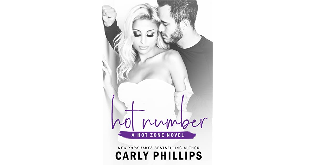 Hot Number Hot Zone 60 By Carly Phillips Extraordinary Katherine Philips Romantic Quotes