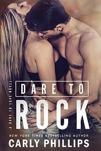 Dare to Rock (Dare to Love, #5)