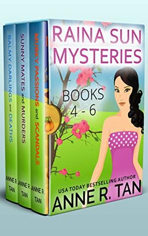 Raina Sun Mystery Boxed Set Vol 2 (Books 4-6) Anne R. Tan