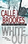 #0004 White Out (PAVAD: FBI Case Files, #4)