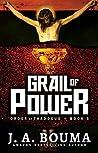 Grail of Power (Order of Thaddeus #5)