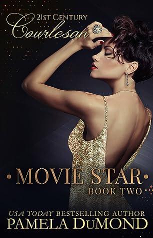 Movie Star (21st Century Courtesan, #2)
