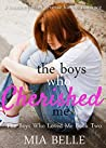 The Boys Who Cherished Me (The Boys Who Loved Me, #2)