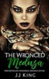 Medusa: The Wronged (Gods & Monsters Book 1)