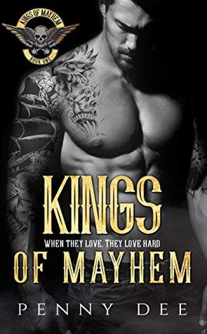 Kings of Mayhem (Kings of Mayhem MC, #1)