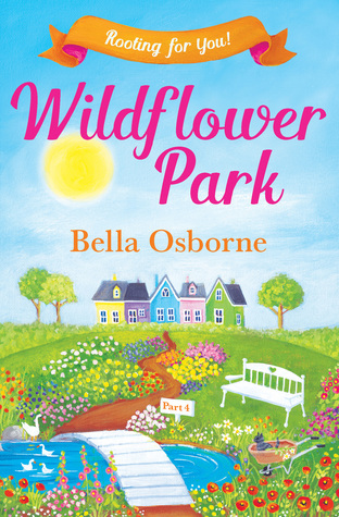 Wildflower Park (Part 4): Rooting for You! (Wildflower Park #4)