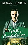 Trust & Confidence (DC Files #2)
