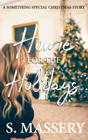 Home for the Holidays: A Something Special Christmas Novella