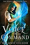 Voice of Command (The Spoken Mage, #2)