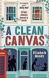 A Clean Canvas (Lena Szarka Mysteries #2)