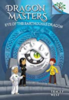 Eye of the Earthquake Dragon: Branches Book (Dragon Masters #13) (Library Edition)