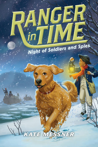 Night of Soldiers and Spies (Ranger in Time, #10)