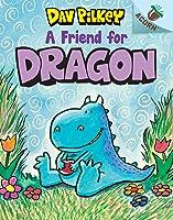 A Friend for Dragon: An Acorn Book (Dragon #1): An Acorn Book