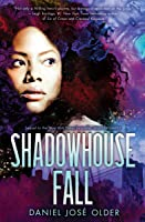 Shadowhouse Fall (The Shadowshaper Cypher, Book 2)