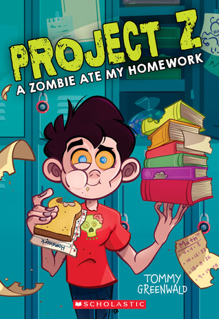 A Zombie Ate My Homework (Project Z #1)